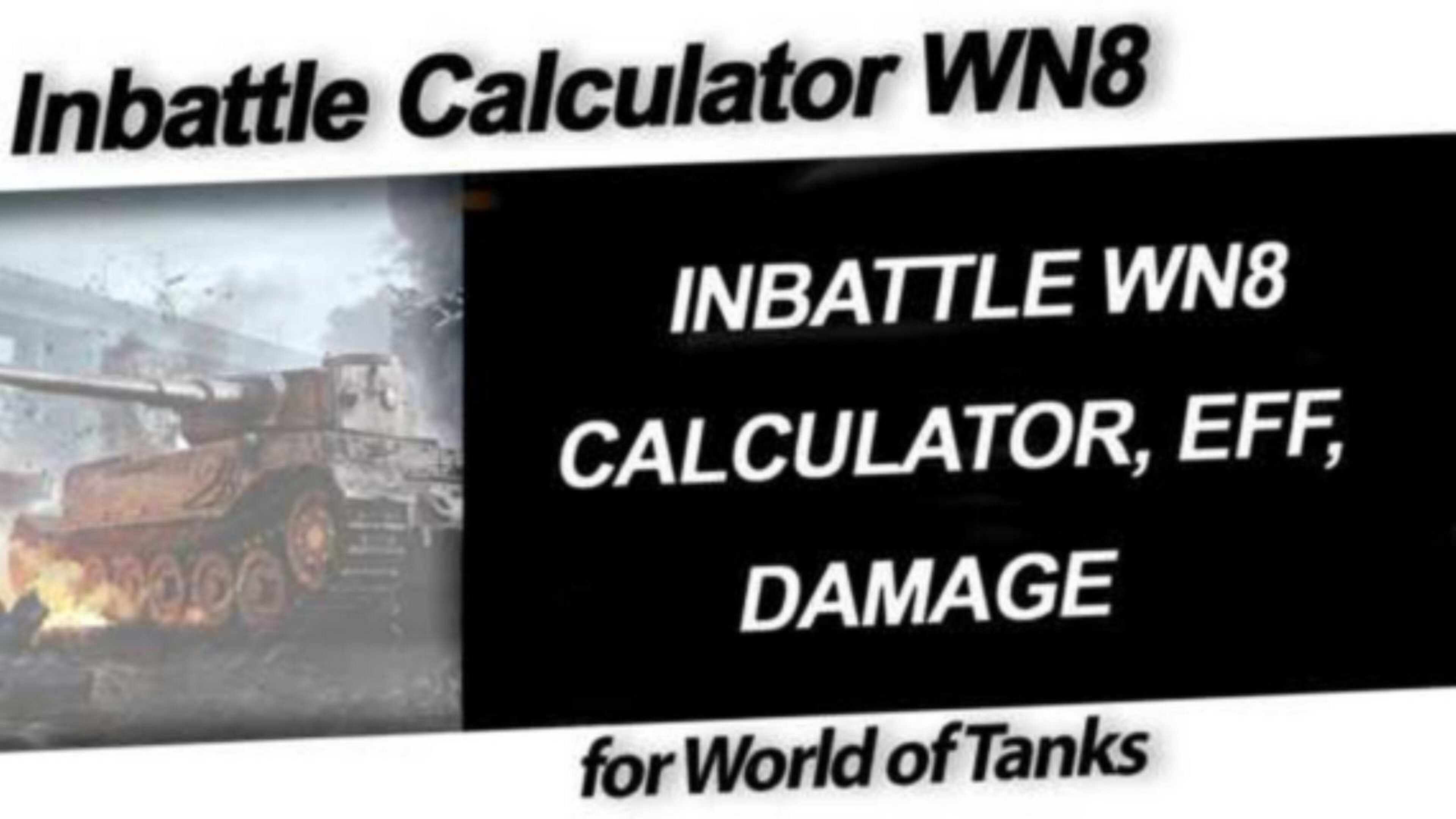 INBATTLE WN8 CALCULATOR, EFF, DAMAGE